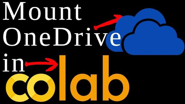 Mount Microsoft OneDrive in Google Colab