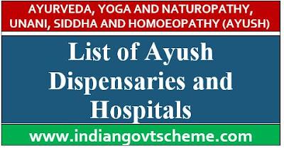 Ayush Dispensaries and Hospitals