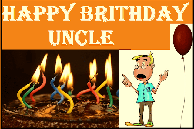 Happy brithday uncle