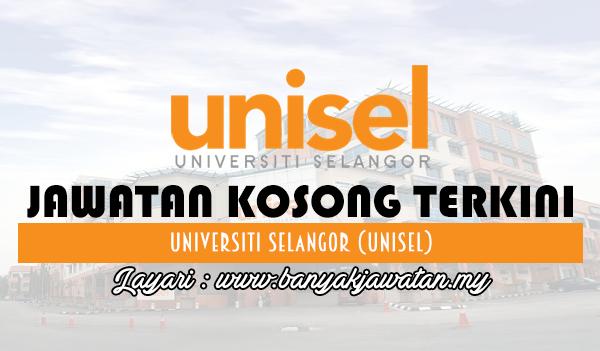 Jawatan Kosong 2017 di Universiti Selangor (UNISEL) www.banyakjawatan.my