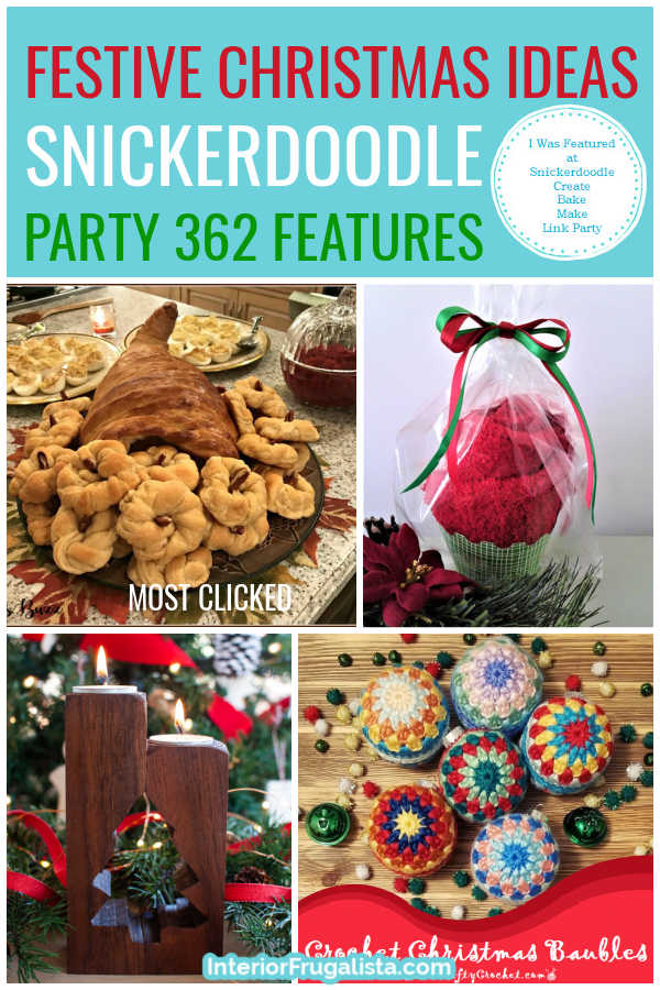 Festive Christmas Ideas - Snickerdoodle Create Bake Make Link Party 362 Features co-hosted by Interior Frugalista #linkparty #linkpartyfeatures #snickerdoodleparty