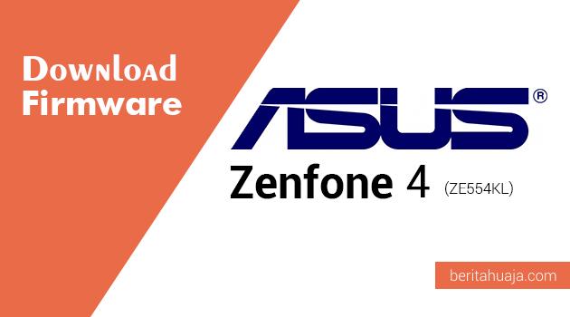 Download Firmware ASUS Zenfone 4 (ZE554KL)