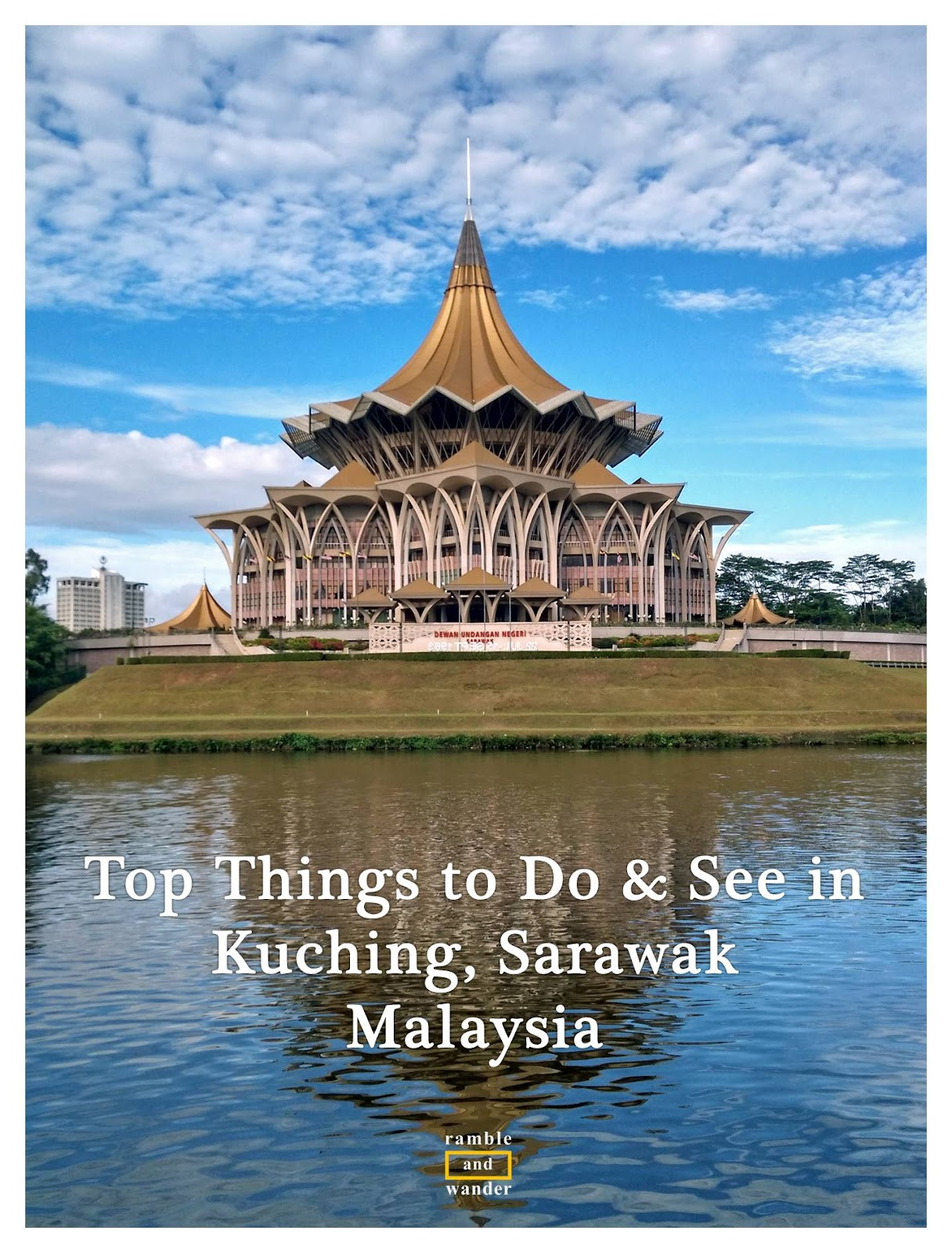 Malaysia: Top Things To Do And See In Kuching