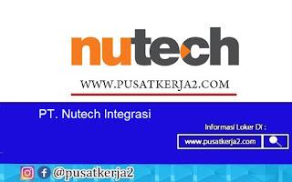 Lowongan Kerja SMA SMK D3 S1 PT Nutech Integrasi Juli 2020