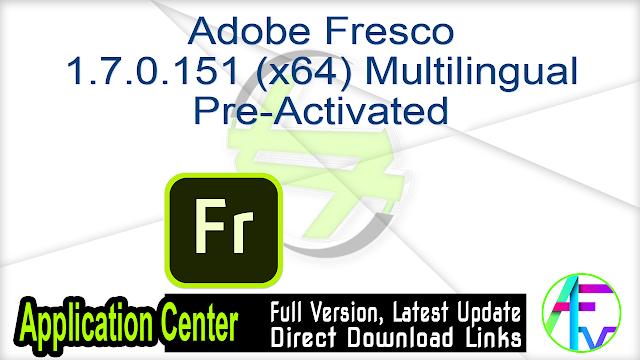 Adobe Fresco 1.7.0.151 (x64) Multilingual Pre-Activated