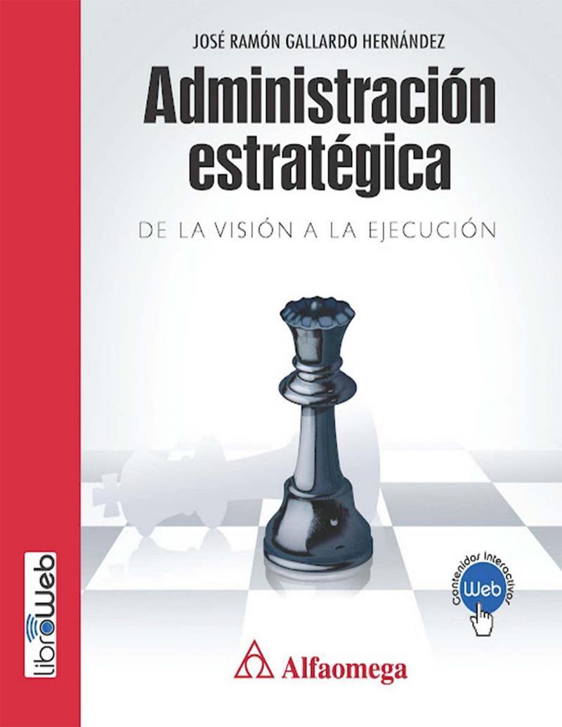 Administración Estratégica – José Ramón Gallardo Hernández