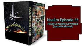 Haalim Episode 23 Novel Complete Download [Nemrah Ahmed]