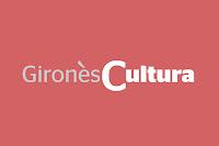 Neix Gironès Cultura, la nova marca de l'Àrea de Cultura del Consell Comarcal del Gironès