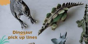Dinosaur pick up lines for jurassic & adventure lovers -pickuplines