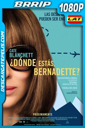 ¿Dónde estás Bernadette? (2019) 1080p BRrip Latino – Ingles