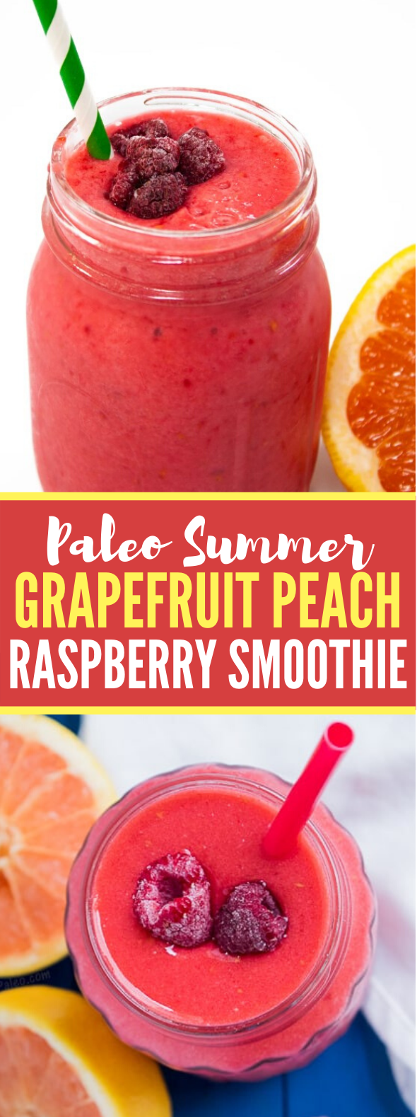 Paleo Summer Grapefruit Peach Raspberry Smoothie #drinks #coolingdrink