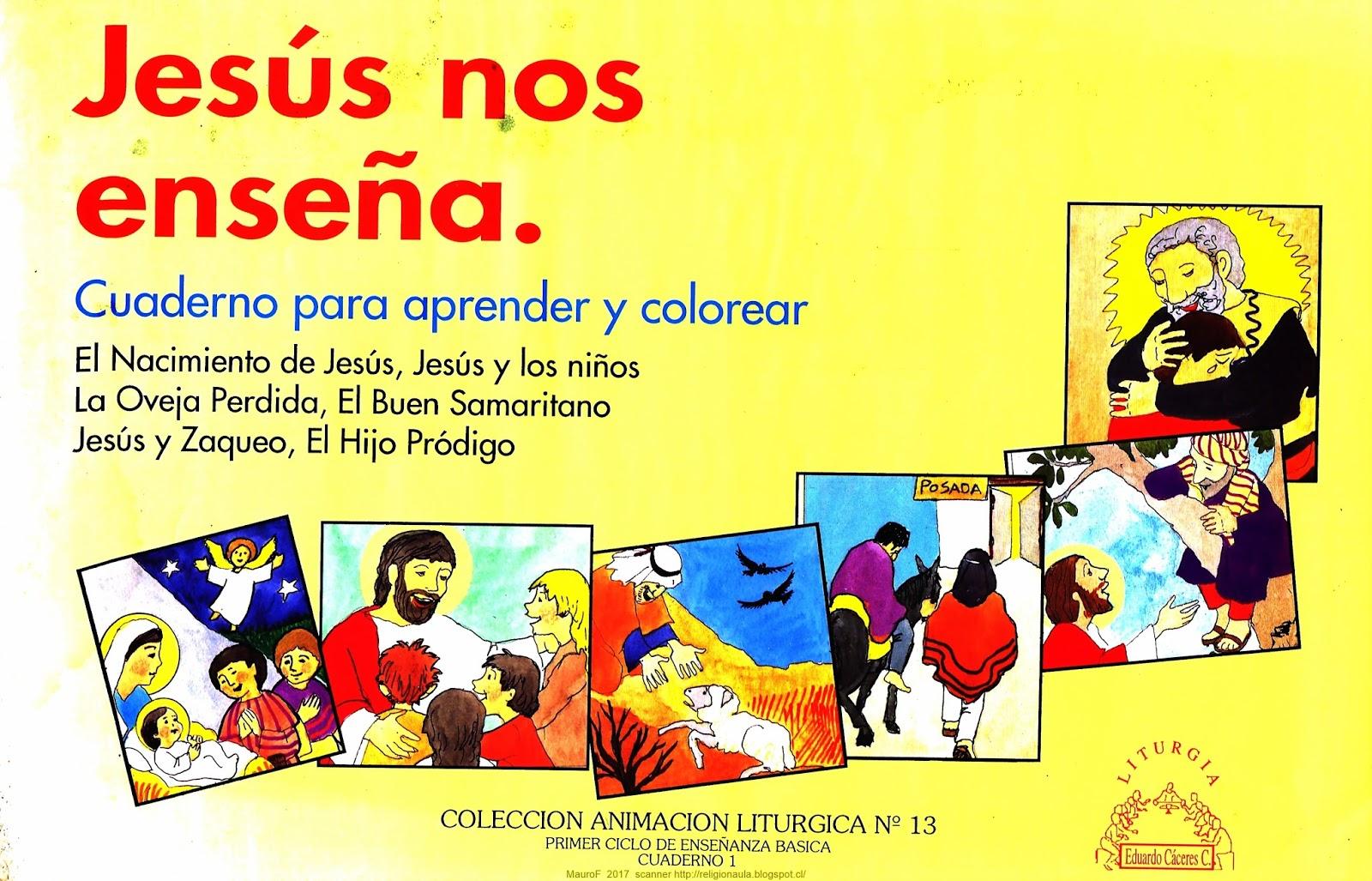 Clases de Religión Católica Chile: Jesús nos Enseña Libro para ...