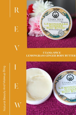 Utama Spice Lemongrass Ginger Body Butter Review || With Pure Lemongrass Oil