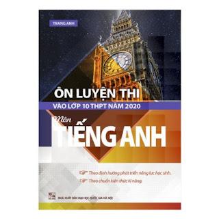 Ôn Luyện Thi Vào Lớp 10 THPT Năm 2020 Môn Tiếng Anh ebook PDF-EPUB-AWZ3-PRC-MOBI