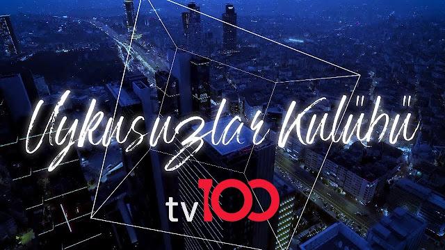 Uykusuzlar Kulübü tv100