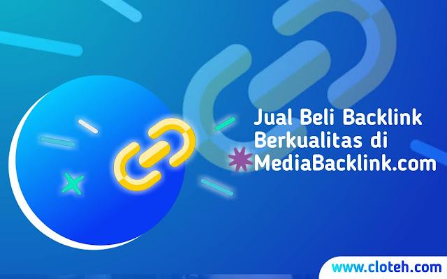 MediaBacklink.com Layanan Jual Beli Backlink Berkualitas Terbaik