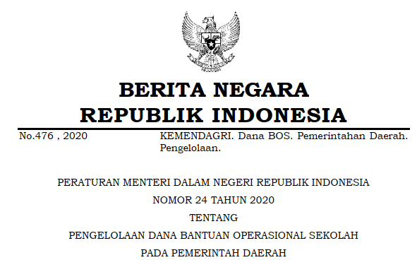 Permendagri Nomor 24 Tahun 2020 Tentang Pengelolaan Dana BOS Pada Pemerintah Daerah