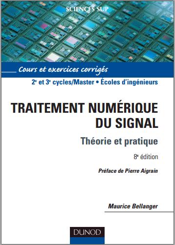 Livre : Traitement numérique du signal, Théorie et pratique - Maurice Bellanger PDF