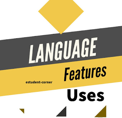 Language features , characteristic ,uses , language notes