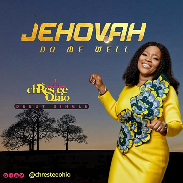 Christie Ohio - Jehovah Do Me Well Mp3 Download