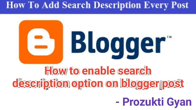 How to enable search description on blogger post?