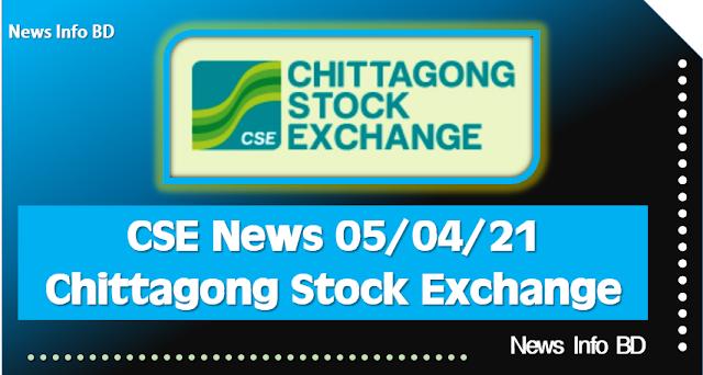 CSE News 05/04/21 Chittagong Stock Exchange