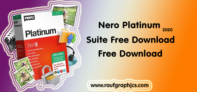 Nero Platinum 2020 Suite v22.0090 Free Download Full version