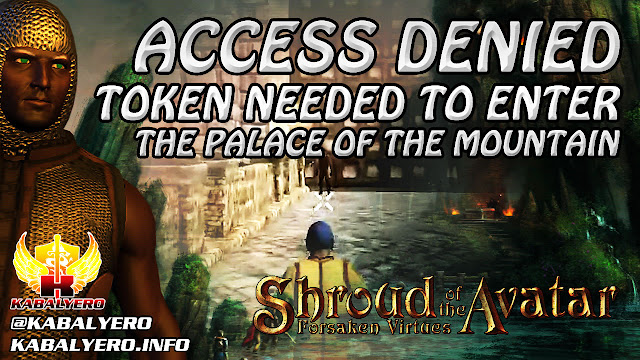 Shroud Of The Avatar Gameplay 2016 ★ Access Denied, Token Needed To Enter The Palace Of The Mountain