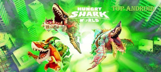 Hungry Shark World Apk Mod Unlimited money