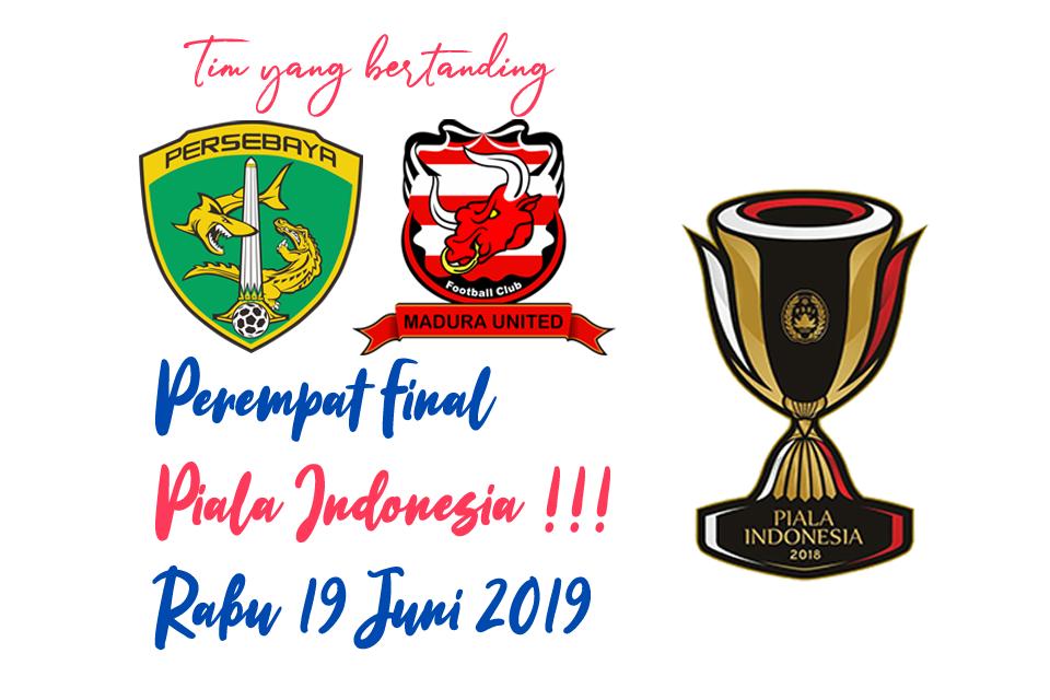 Piala Indonesia 19 Juni 2019