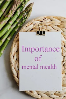 importance of mental health article, importance of mental health quotes, importance of mental health and hygiene, importance of mental health awareness in schools, importance of mental health at workplace, importance of mental health act,