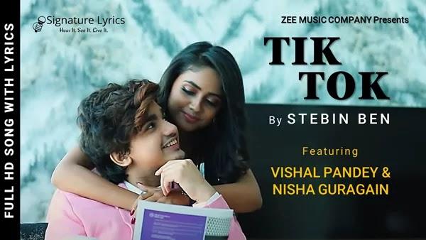 Tik Tok Lyrics - Stebin Ben - Vishal Pandey & Nisha Guragain