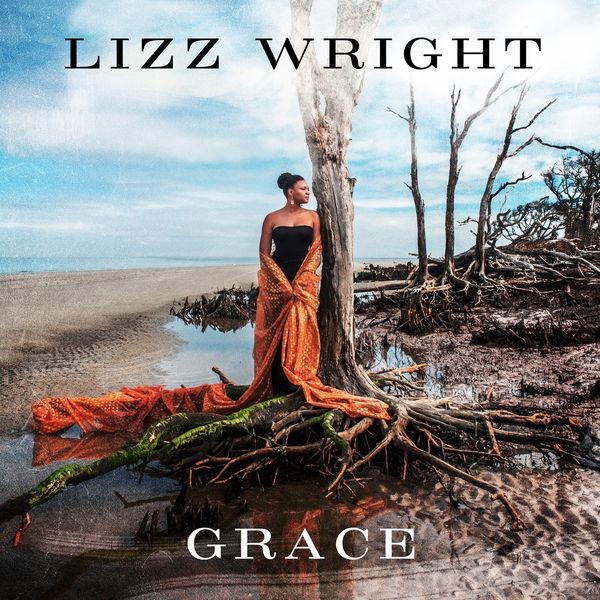 News du jour Grace Lizz Wright La Muzic de Lady