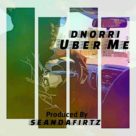 "Watch New Video ""Uber Me"" by Dnorri"