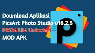 PicsArt Photo Studio v16.2.5 PREMIUM Unlocked
