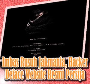 Imbas Rusuh Jakmania, Hacker Deface Website Resmi Persija