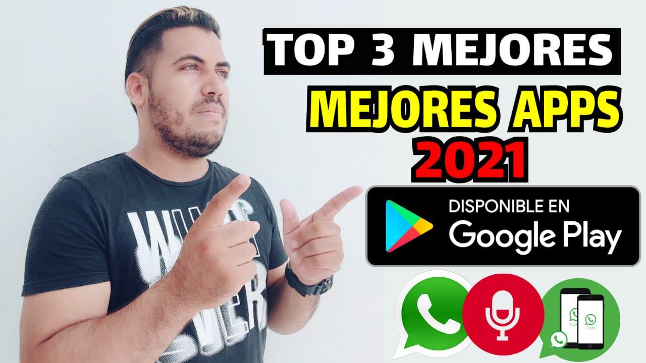 Las mejores aplicaciones para Android 2021 gratis