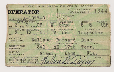 "Florida Driver's License issued 13 March 1944 to Wallace B. Dixon, ""inspector,"" living in Miami."