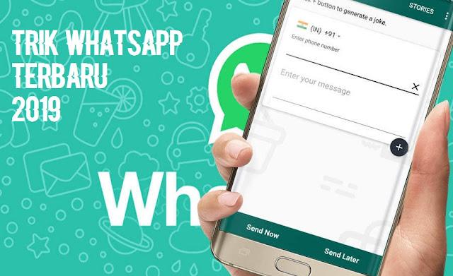 Trik dan Kode Rahasia Whatsapp Terbaru 2019
