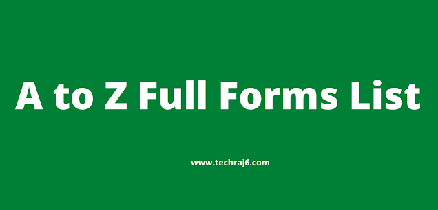 A to Z Full Forms List