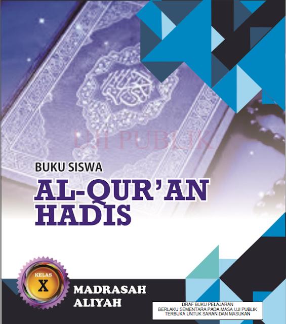 Buku Al Qur'an Hadis Untuk Siswa Kelas X Madrasah Aliyah