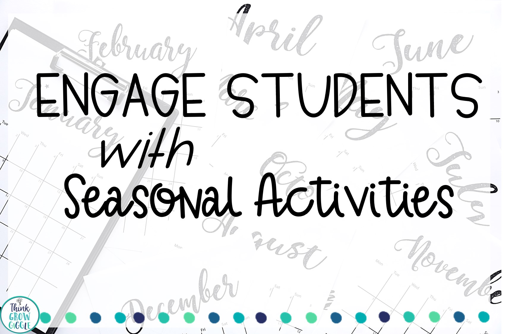 3 Simple Ways to Engage Students By Teaching With Seasonal and Holiday Activities