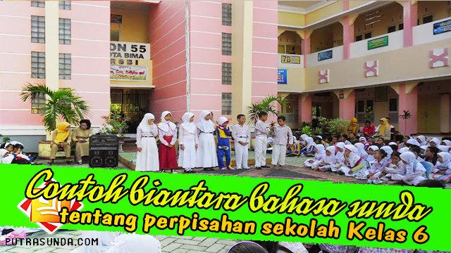 2 Contoh Biantara Bahasa Sunda Tentang Perpisahan Sekolah Basa Sunda