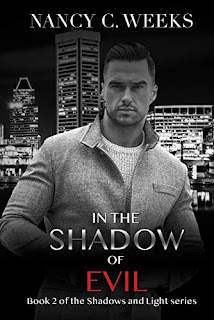In the Shadow of Evil - Gripping Revenge Thriller, Family Saga Supernatural Romantic Suspense by Nancy C. Weeks book promotion