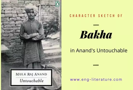Character of Bakha in Untouchable