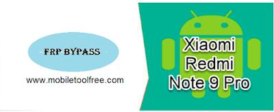 Remove FRP Xiaomi Redmi Note 9 Pro Google Account Bypass FRP