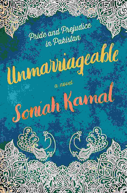 Unmarriageable: A Novel (Soniah Kamal)
