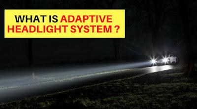 ADAPTIVE HEADLIGHT SYSTEM EXPLAINED !!