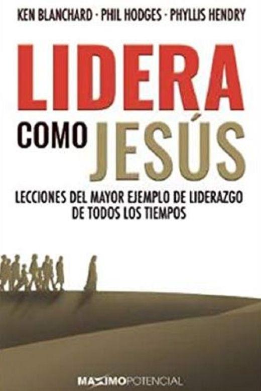 Un líder como Jesús - Ken Blanchard