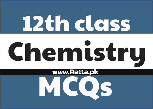2nd Year Chemistry Important MCQs solved